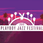 Playboy Jazz Festival - Hollywood Bowl